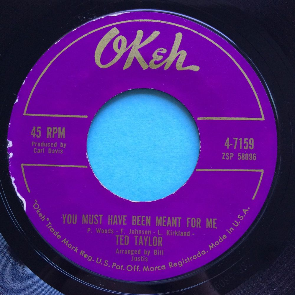 Ted Taylor - You must have been meant for me - Okeh - Ex-