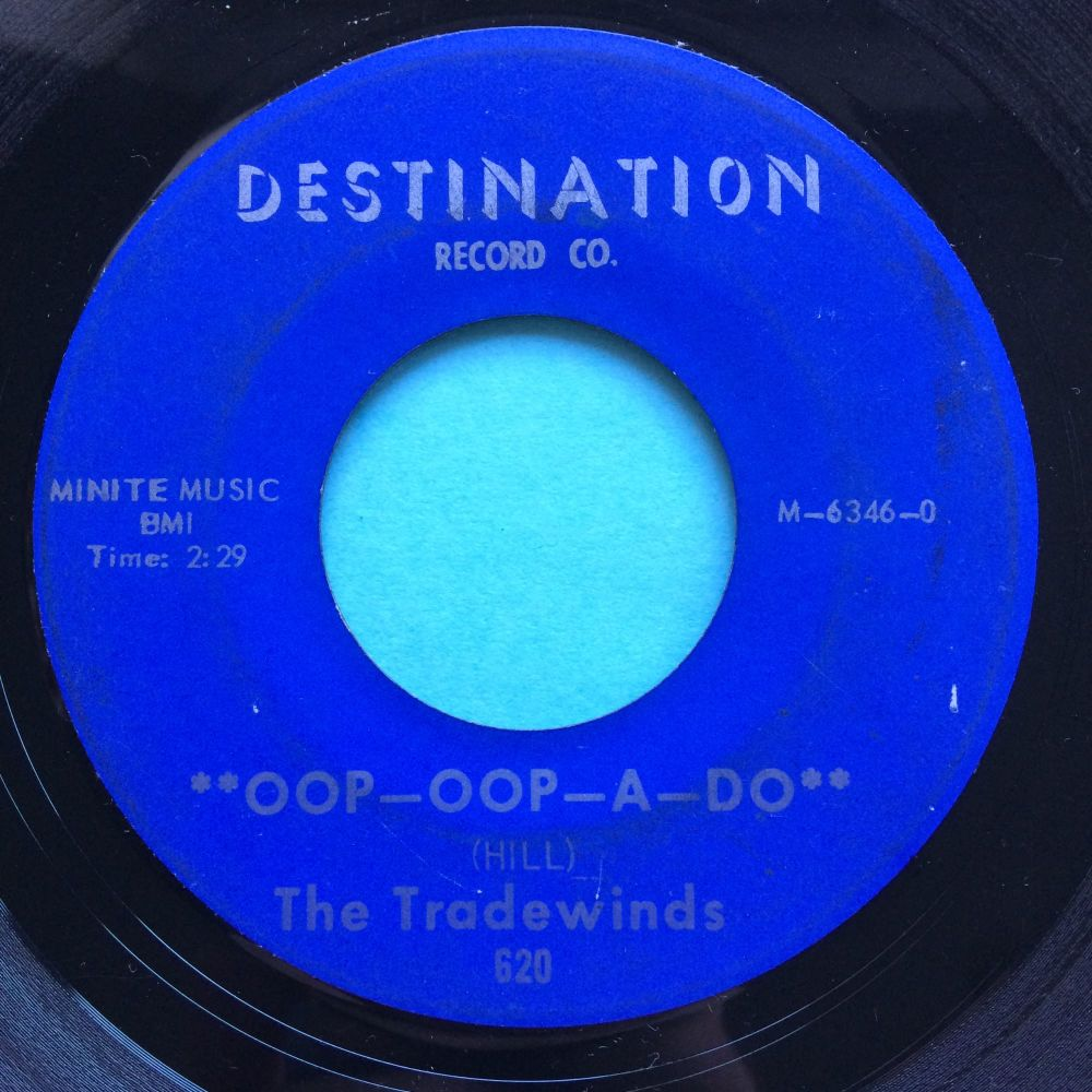 Tradewinds - Oop-oop-a-doo - Destination - Ex-