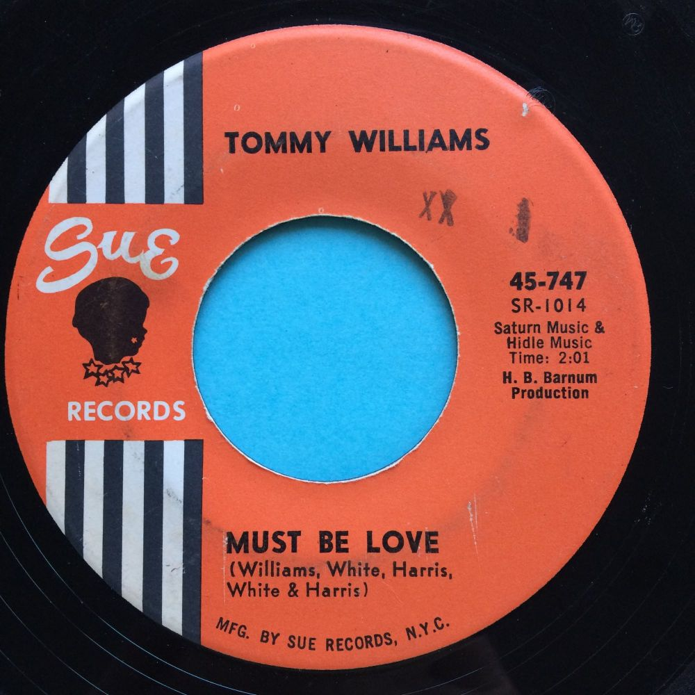 Tommy Williams - Must be love - Sue - VG+