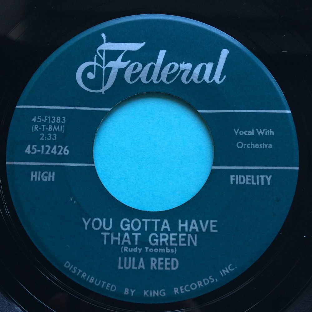 Lula Reed - You gotta have that green - Federal - Ex-