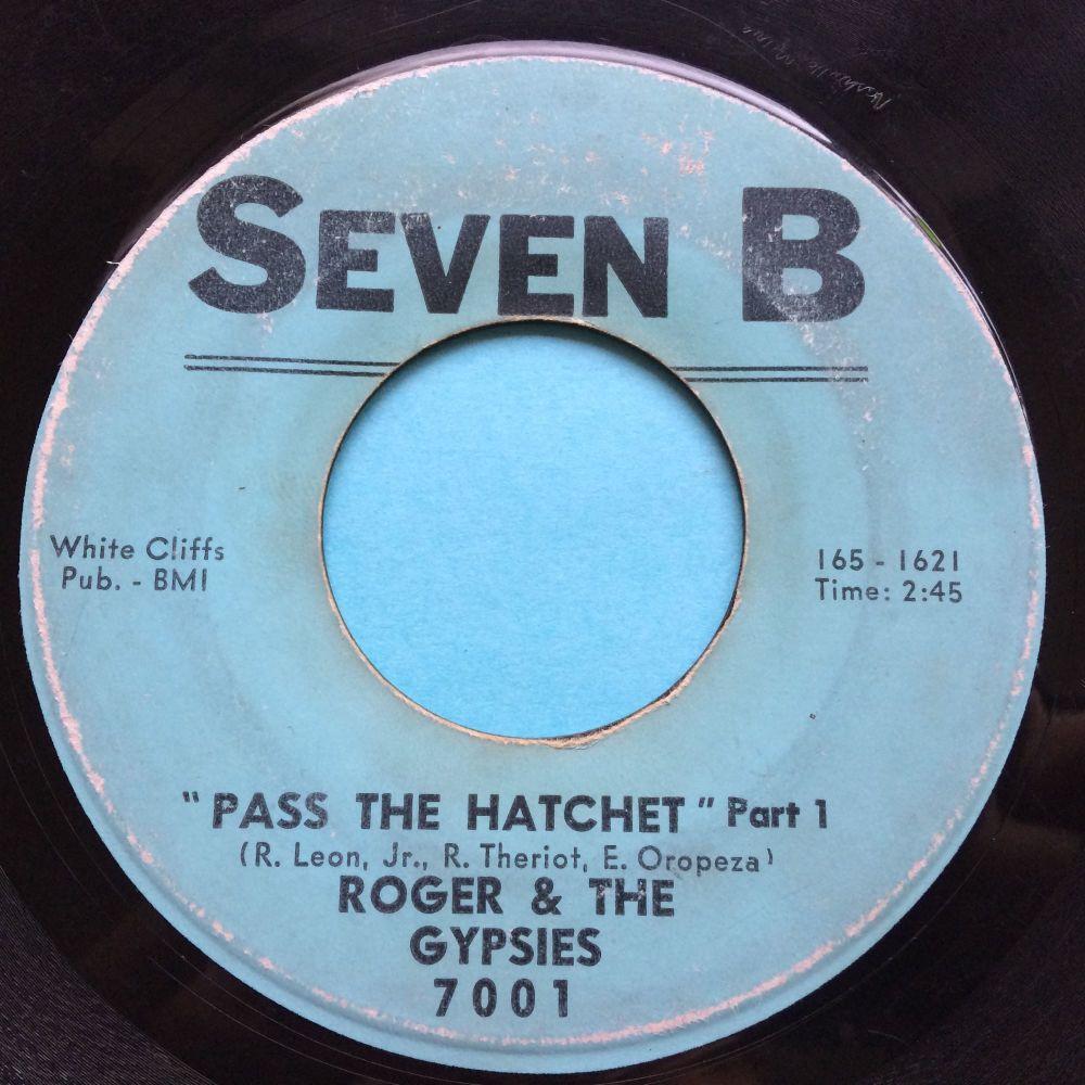 Roger & The Gypsies - Pass the hatchet - Seven B - Looks beat, plays neat!