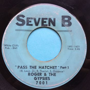 Roger & The Gypsies - Pass the hatchet - Seven B - Looks beat, plays neat!