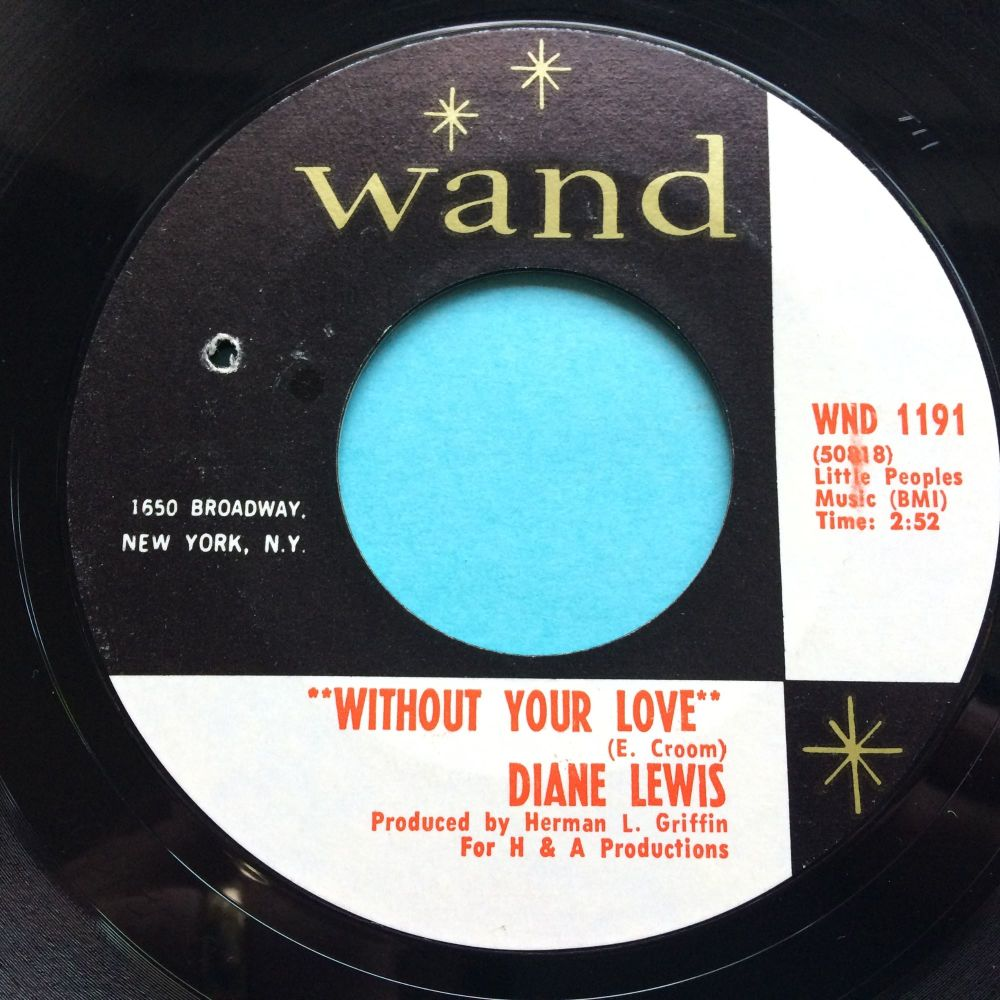 Diane Lewis - Without your love b/w Giving up your love - Wand - Ex