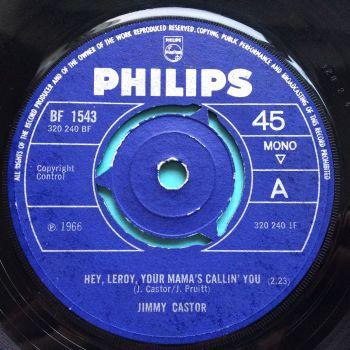 Jimmy Castor - Hey, Leroy, your mama's callin' you - UK Philips - Ex-