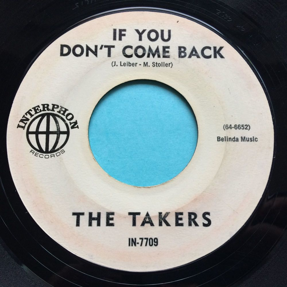 Takers - If you don't come back b/w Think - Interphon promo - VG+