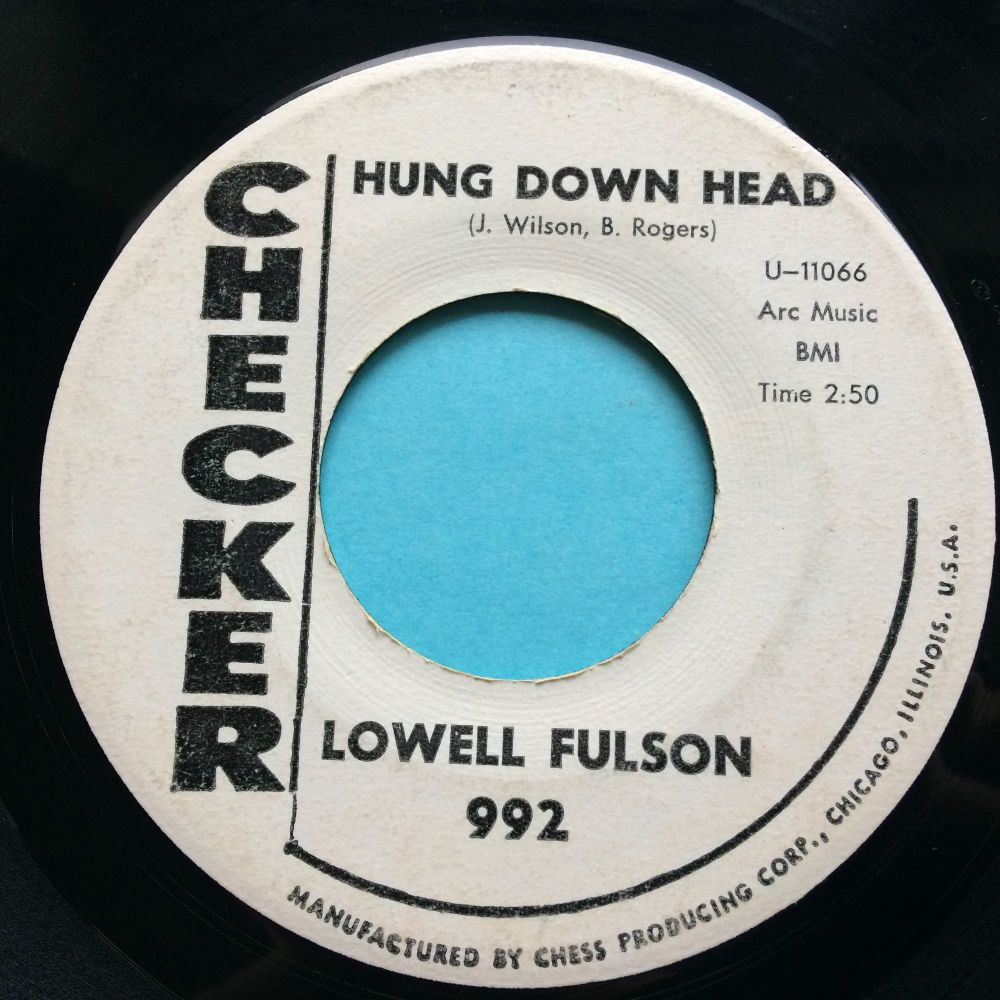 Lowell Fulson - Hung down head - Checker promo - VG+