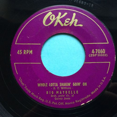 Big Maybelle - Whole lotta shakin' goin' on - Okeh - VG+