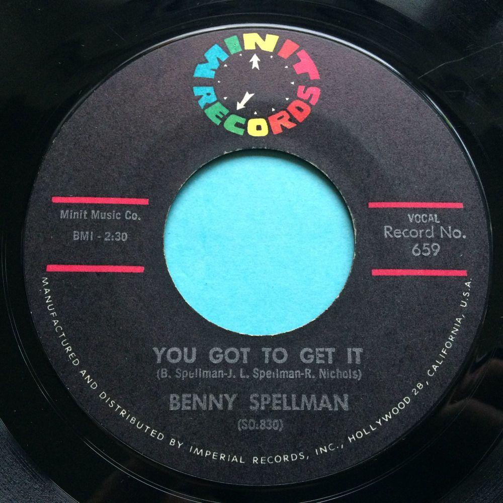 Benny Spellman - You got to get it - Minit - VG+