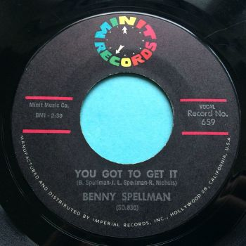 Benny Spellman - You got to get it - Minit - VG+