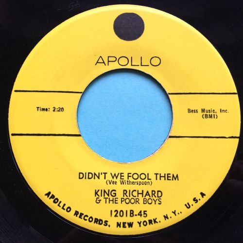 King Richard & the Poor Boys - Didn't we fool them b/w I'm not ashamed