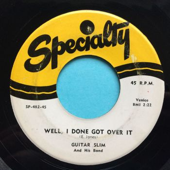 Guitar Slim - Well, I done got over it - Specialty - VG+