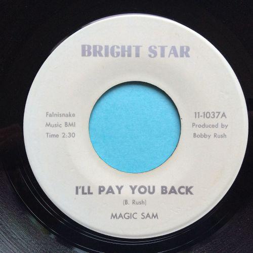 Magic Sam - I'll pay you back b/w Sam's Funck - Bright Star - Ex-