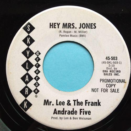 Mr Lee & The Frank Andrade Five - Hey Mrs. Jones - Skylark promo - Ex