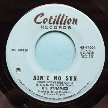 Dynamics - Ain't no sun - Cotillion- Ex