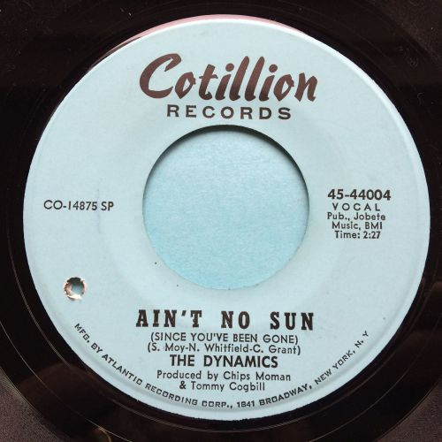 Dynamics - Ain't no sun - Cotillion- Ex