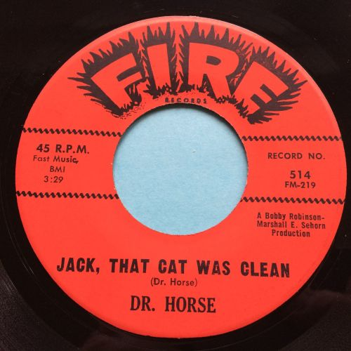 Dr Horse - Jack, that cat was clean - Fire - Ex