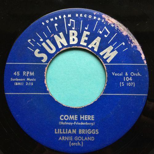 Lillian Briggs - Come here - Sunbeam - Ex (small label wear)