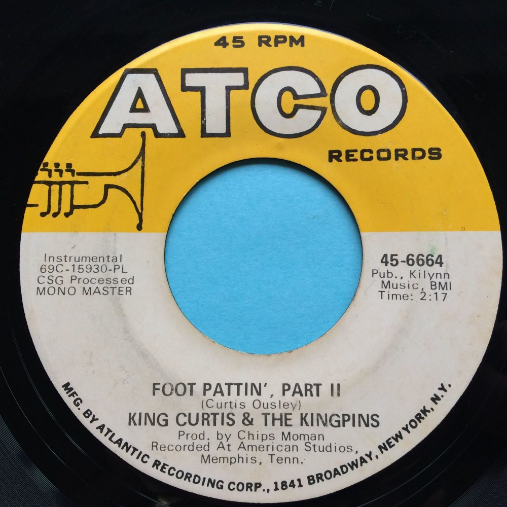 King Curtis & The Kingpins - Foot Pattin Pt 2 - Atco - Ex