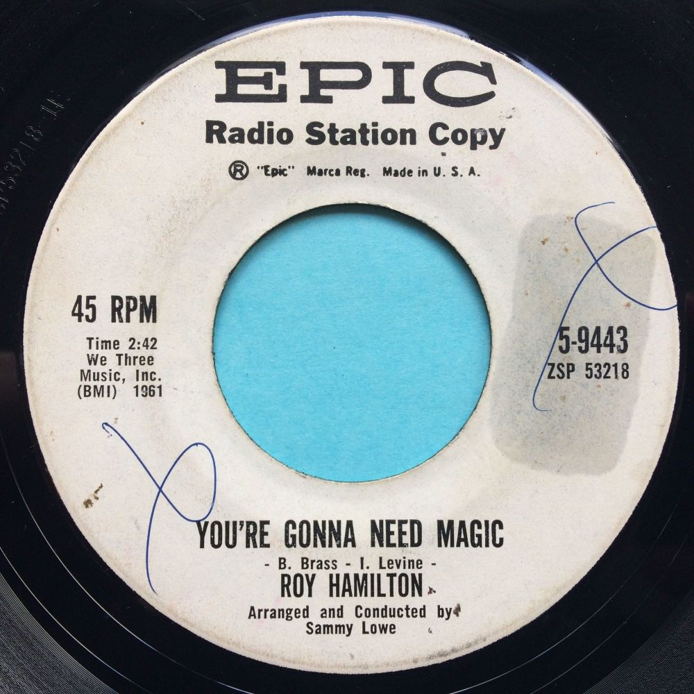 Roy Hamilton - You're gonna need magic b/w To the one I love - Epic promo -