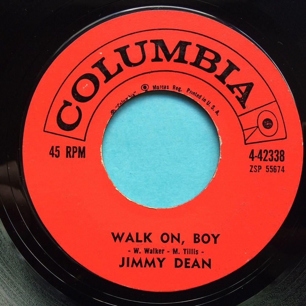 Jimmy Dean - Walk on boy - Columbia - VG+