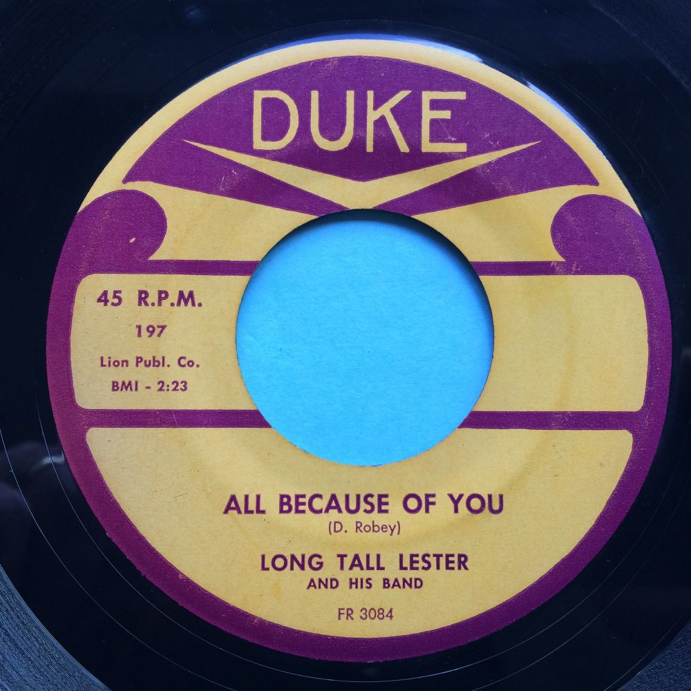 Long Tall Lester - All because of you b/w Working Man - Duke - VG+