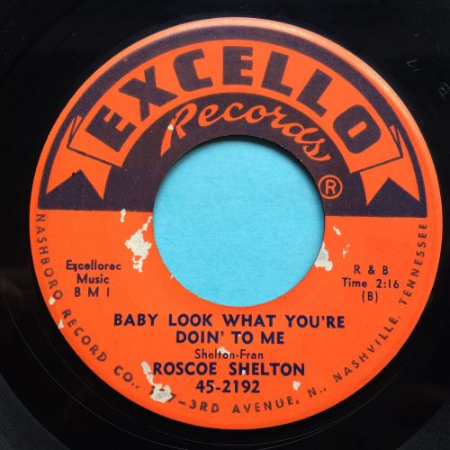 Roscoe Shelton - Baby look what you're doin' to me b/w Is it too late babe