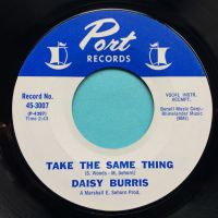 Daisy Burris - Take the same thing - Port - Ex-