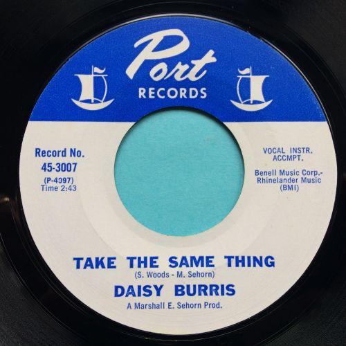 Daisy Burris - Take the same thing - Port - Ex-