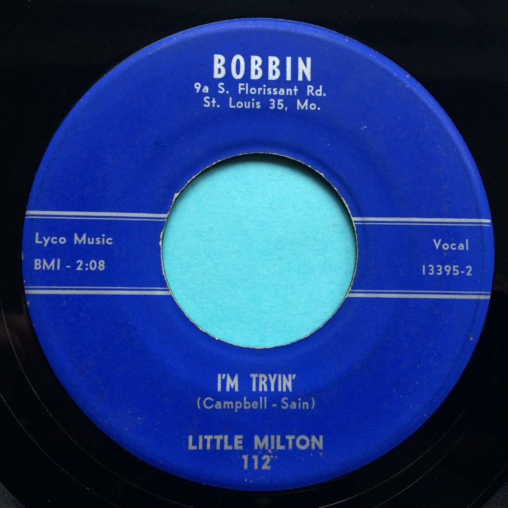 Little Milton - I'm tryin' - Bobbin - Ex-