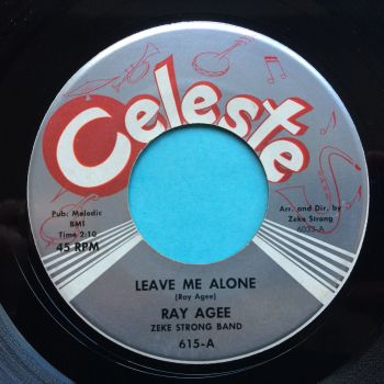 Ray Agee - Leave me alone - Celeste - Ex