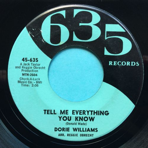 Dorie Williams - Tell me everything you know - 635 - Ex