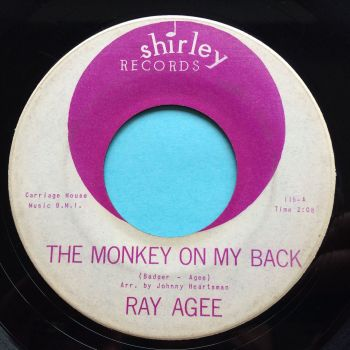 Ray Agee - The monkey on my back - Shirley - Ex-