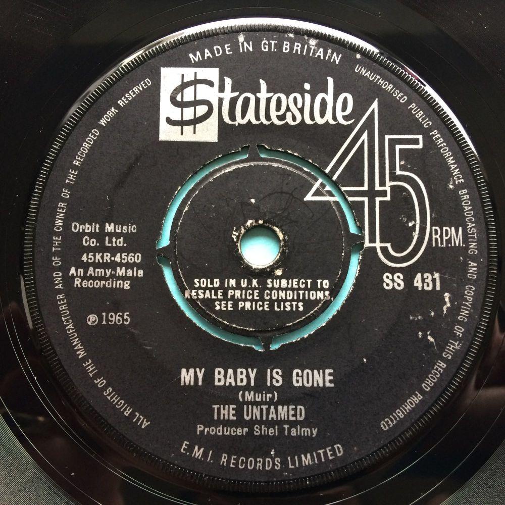 Untamed - My baby is gone - U.K. Stateside - Strong VG+