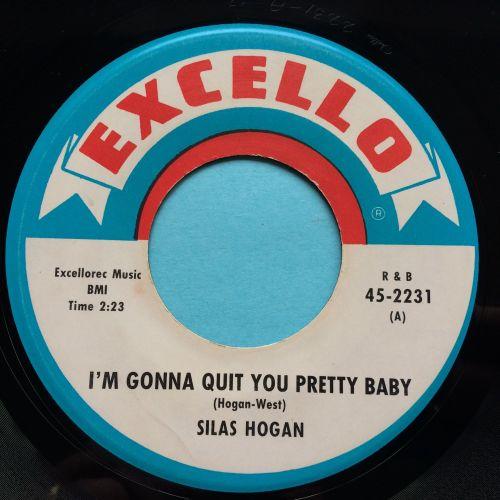 Silas Hogan - I'm gonna quit you pretty baby - Excello - Ex