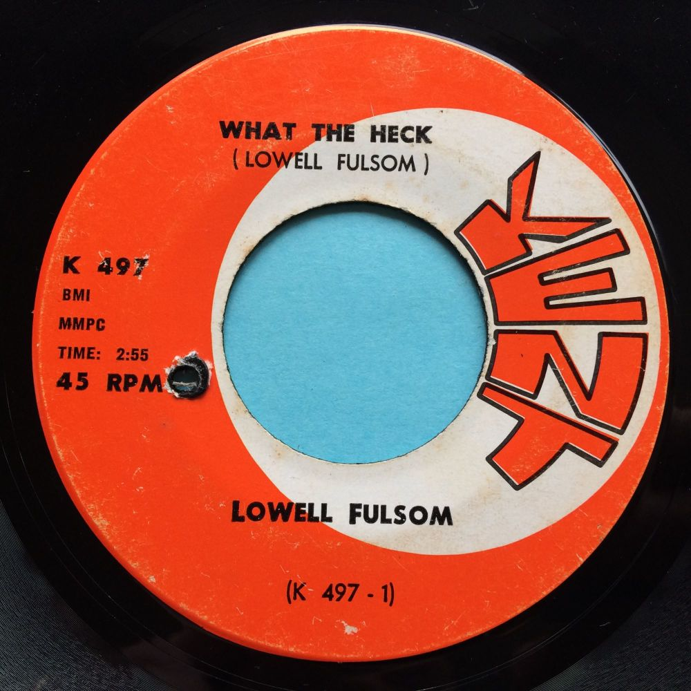 Lowell Fulsom - What the heck - Kent - Ex-