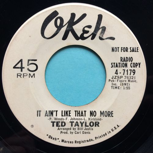 Ted Taylor - It ain't like that no more - Okeh promo - VG+