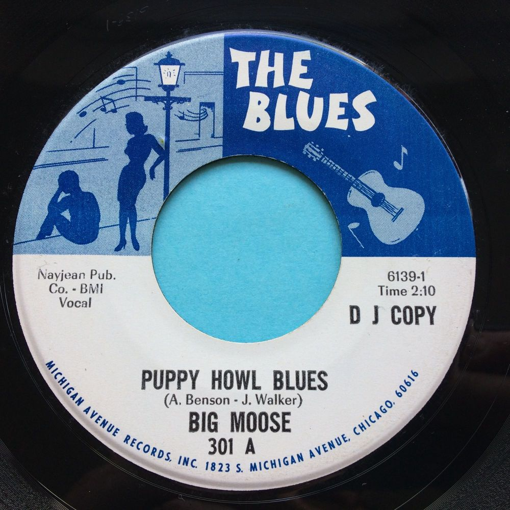 Big Moose - Puppy Howl Blues b/w Rambling Woman - The Blues promo - VG+/Ex