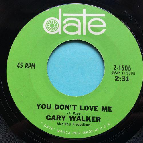 Gary Walker - You don't love me - Date - Ex-
