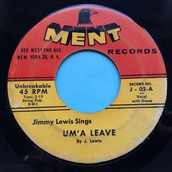 Jimmy Lewis - Um' A Leave - Ment - VG+