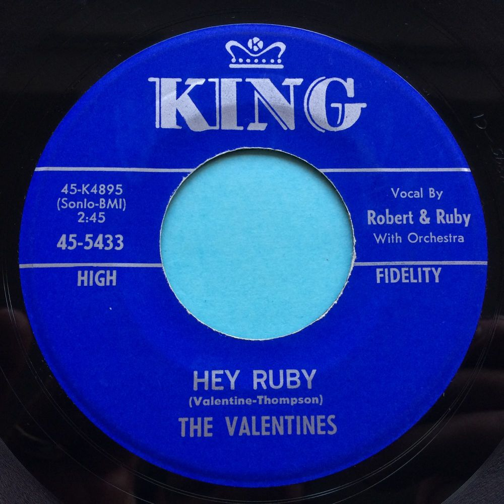 Valentines - Hey Ruby - King - Ex