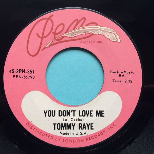 Tommy Raye - You don't love me - Penn - Ex
