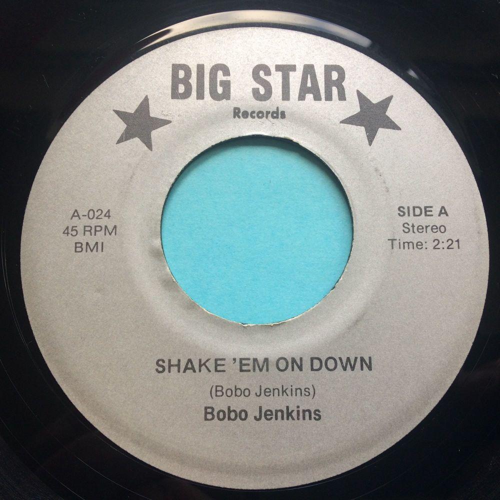 Bobo Jenkins - Shake 'em on down - Big Star - Ex (label offcentre)