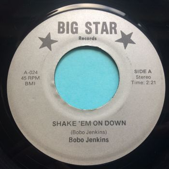 Bobo Jenkins - Shake 'em on down - Big Star - Ex (label offcentre)