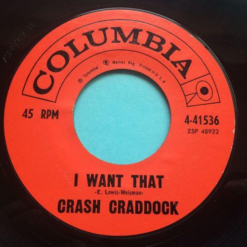 Crash Craddock - I want that - Columbia - Ex