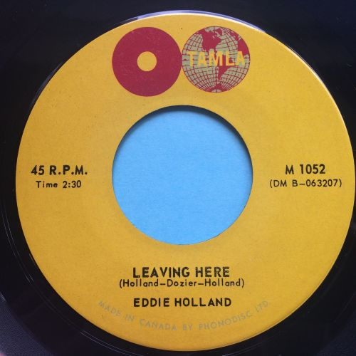 Eddie Holland - Leaving here - Tamla (Canadian) - Ex