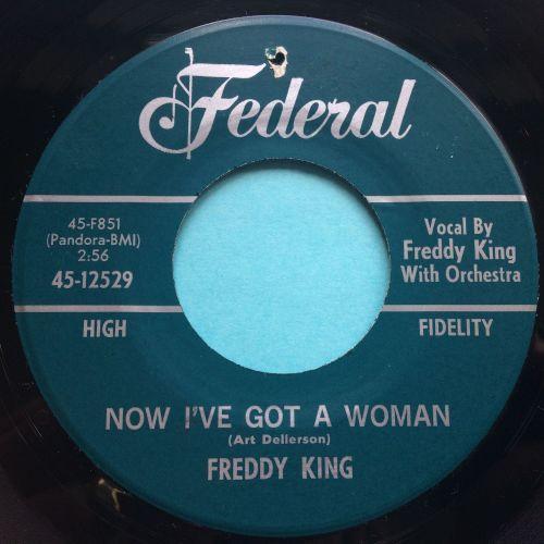 Freddy King - Now I've got a woman - Federal - Ex