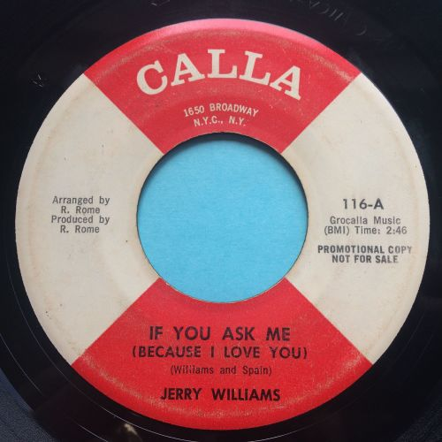 Jerry Williams - If you ask me (because I love you) - Calla promo - VG+