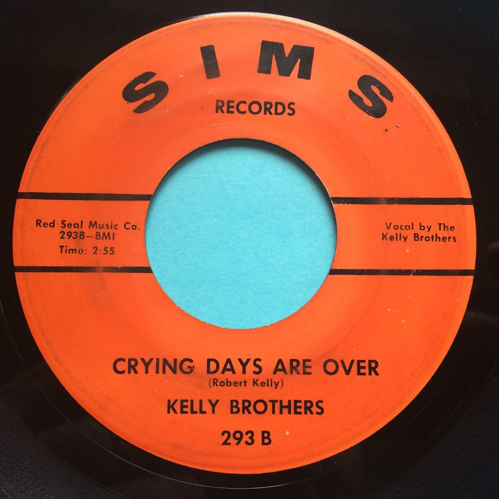 Kelly Brothers - Crying days are over - Sims - Ex