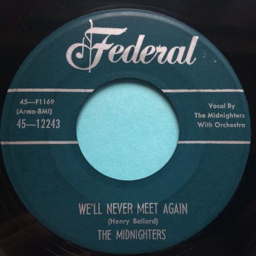 Midnighters - We'll never meet again - Federal - Ex
