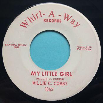 Willie C Cobbs - My little girl - Whirl-A-Way - Ex